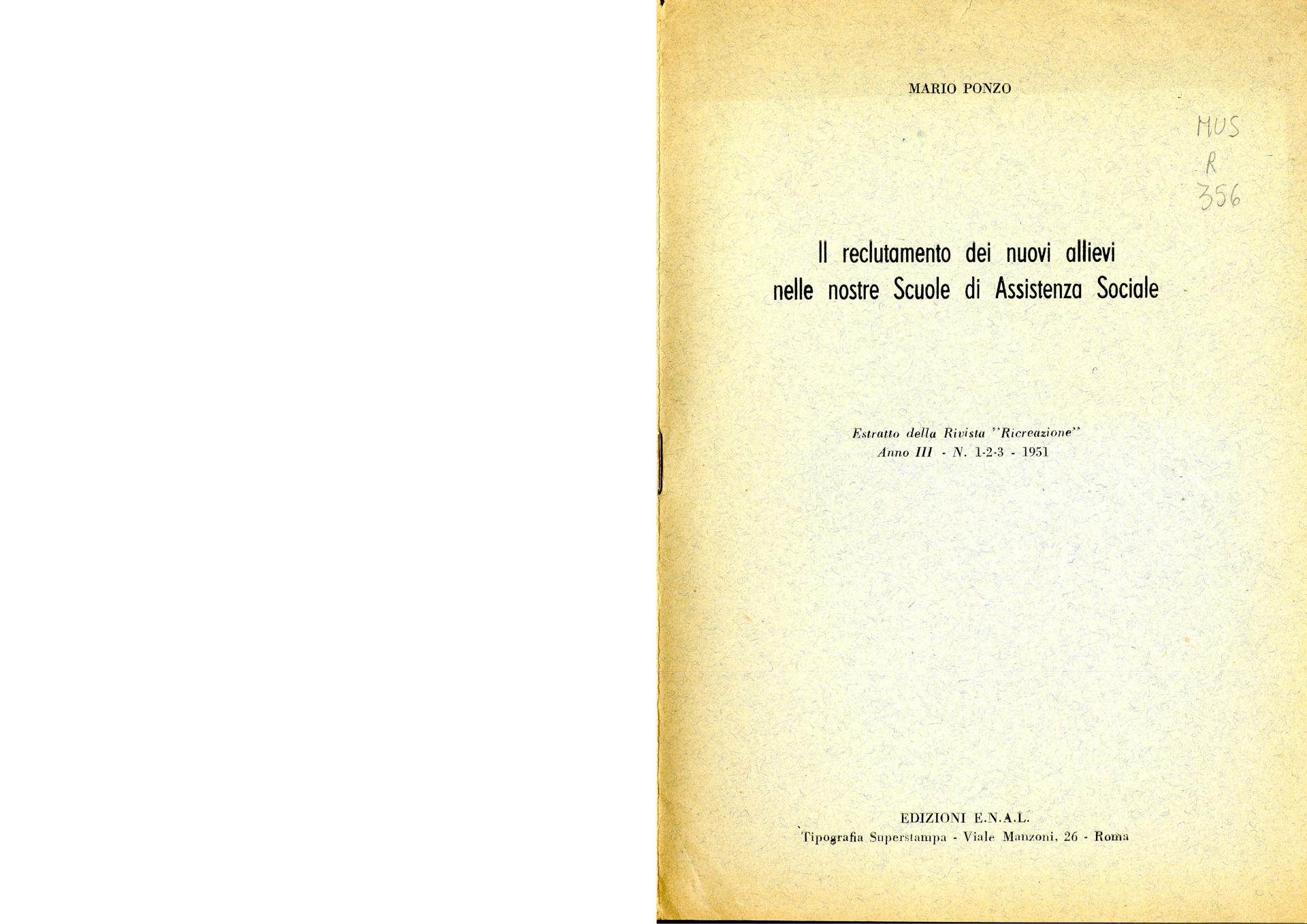 M. Ponzo (1951). Il reclutamento dei nuovi allievi nelle nostre Scuole di Assistenza Sociale
